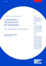 Juventudes y progresismo en Guatemala