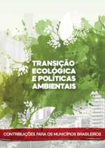 Transição ecológica e políticas ambientais