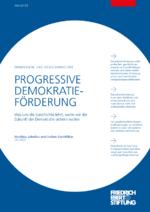 Progressive Demokratieförderung