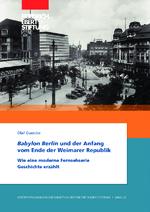 Babylon Berlin und der Anfang vom Ende der Weimarer Republik
