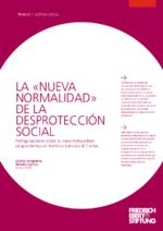 """La """"nueva normalidad"""" de la desprotección social"""