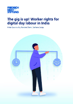 The gig is up! Worker rights for digital day labour in India
