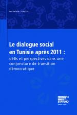 Le dialogue social en Tunisie après 2011
