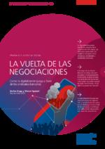 La vuelta de las negociaciones