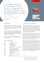 A systemic analysis of the impact of the COVID-19 pandemic on refugees, migrants and asylum seekers in Cyprus
