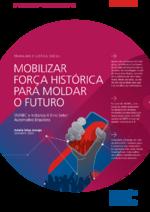 Mobilizar força histórica para moldar o futuro