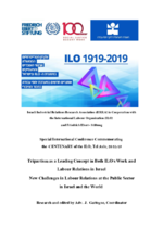 Tripartism as a leading concept in both ILO's work and labour relations in Israel - New challenges in labour relations at the public sector in Israel and the world