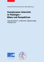Gemeinsamer Unterricht in Thüringen - Bilanz und Perspektiven