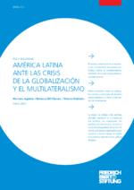 América Latina ante las crisis de la globalización y el multilateralismo