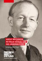 Adolf Reichwein in Halle (Saale) und die Lehrerbildung