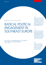 Radical political engagement in Southeast Europe