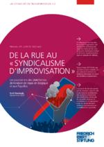 """De la rue au """"syndicalisme d'improvisation"""""""