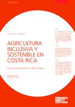 Agricultura inclusiva y sostenible en Costa Rica
