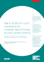 The future of a just transition in Ukraine: Perceptions in coal mining towns