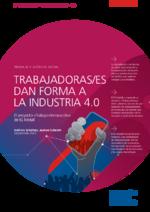 Trabajadoras/es dan forma a la industria 4.0