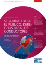 Seguridad para el público, derechos para los conductores