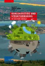 Kohleausstieg und Strukturwandel in Sachsen-Anhalt