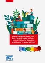 Regionale Disparitäten und ihre Auswirkungen auf die Zufriedenheit mit Staat und Demokratie in Niedersachsen