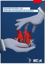 (Des)protección a las personas refugiadas en Ecuador