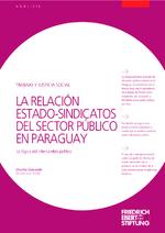 La relación estado-sindicatos del sector público en Paraguay