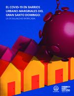 El Covid-19 en barrios urbano-marginales del Gran Santo Domingo
