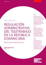 Regulación administrativa del teletrabajo en la República Dominicana