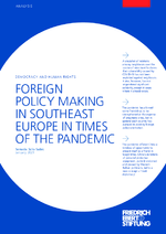 Foreign policy making in Southeast Europe in times of the pandemic