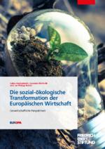 Die sozial-ökologische Transformation der Europäischen Wirtschaft