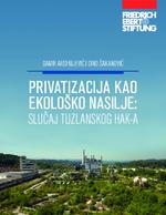 Privatizacija kao ekološko nasilje