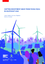 Shifting investment away from fossil fuels in Southeast Asia