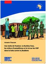 Une boîte de Pandore. Le Burkina Faso, les milices d'autodéfense et la loi sur les VDP dans la lutte contre le jihadisme