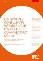 Les Groupes Consultatifs Internes dans les accords commerciaux de l'UE