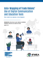 Asia: mapping of trade unions' use of digital communication and education tools