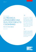 La presencia latinoamericana en el posconflicto colombiano