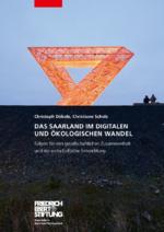 Das Saarland im digitalen und ökologischen Wandel