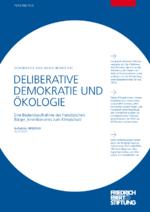 Deliberative Demokratie und Ökologie