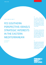 FES southern perspective: Israel's strategic interests in the Eastern Mediterranean