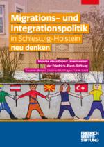 Migrations- und Integrationspolitik in Schleswig-Holstein neu denken