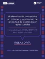 Moderación de contenidos en Internet y protección de la libertad de expresión en redes sociales