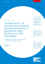 The inadequacy of the bilateral European neighbourhood policy framework amid regional security challenges