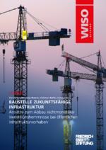 Baustelle zukunftsfähige Infrastruktur