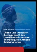 Définir une transition juste au profit des travailleurs du secteur énergétique en Afrique Subsaharienne