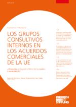 Los grupos consultivos internos en los acuerdos comerciales de la UE