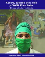 Género, cuidado de la vida y COVID 19 en Cuba