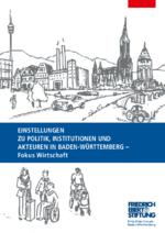 Einstellungen zu Politik, Institutionen und Akteuren in Baden-Württemberg