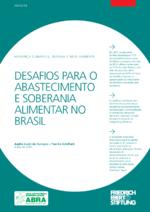 Desafios para o abastecimento e soberania alimentar no Brasil