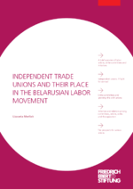 Independent trade unions and their place in the Belarusian labor movement