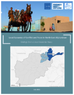 Local dynamics of conflict and peace in North-East Afghanistan