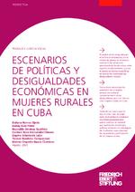Escenarios de políticas y desigualdades económicas en mujeres rurales en Cuba