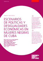 Escenarios de políticas y desigualdades económicas en mujeres negras de Cuba